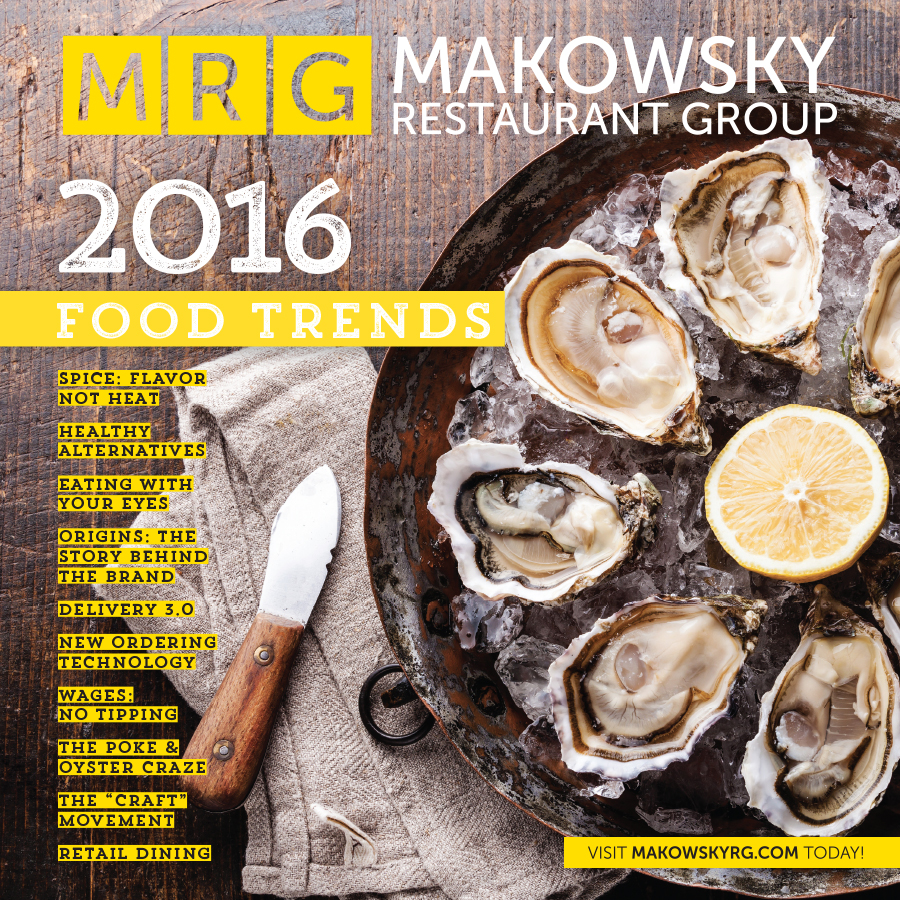 MRG Makowsky Restaurant Group » 2016 Food Trends